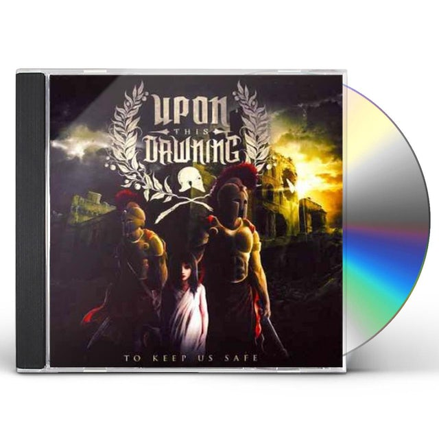 Upon This Dawning TO KEEP US SAFE CD