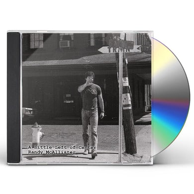 Randy McAllister LITTLE LEFT OF CENTER CD