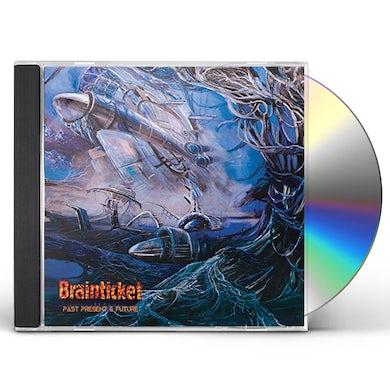 Brainticket PAST PRESENT & FUTURE CD