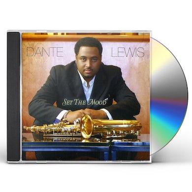 Dante Lewis SET THE MOOD CD