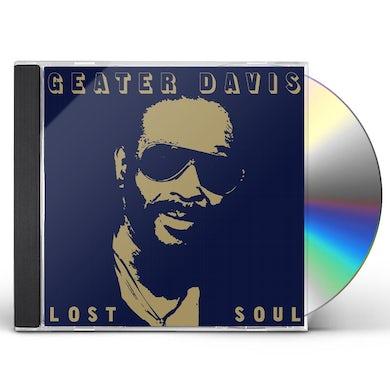 Geater Davis LOST SOUL CD