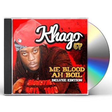 Khago ME BLOOD AH BOIL CD