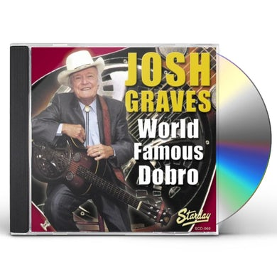 Josh Graves WORLD FAMOUS DOBRO CD
