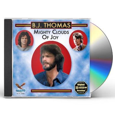 B.J. Thomas MIGHTY CLOUDS OF JOY CD