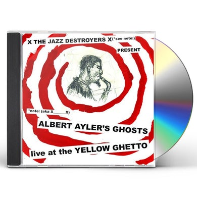ALBERT AYLER'S GHOSTS LIVE AT THE YELLOW GHETTO CD