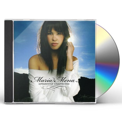 Maria Mena APPARENTLY UNAFFECTED CD