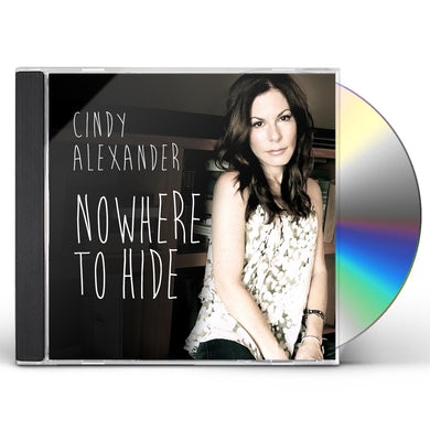 Cindy Alexander NOWHERE TO HIDE CD