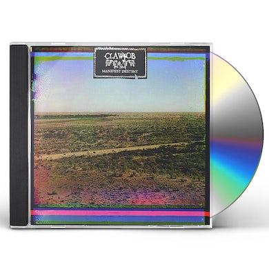Clawjob MANIFEST DESTINY CD