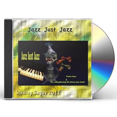 Stanley Sagov JAZZ JUST JAZZ CD