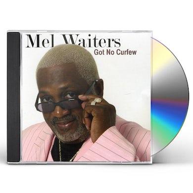 Mel Waiters GOT NO CURFEW CD