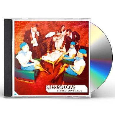 Stereolove STEREO LOVES YOU CD