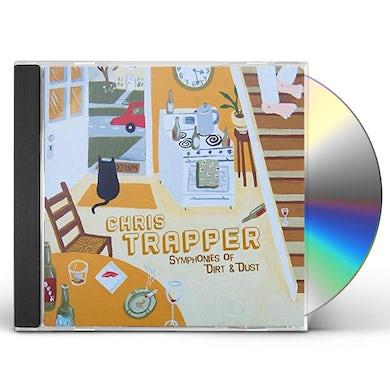Chris Trapper SYMPHONIES OF DIRT & DUST CD