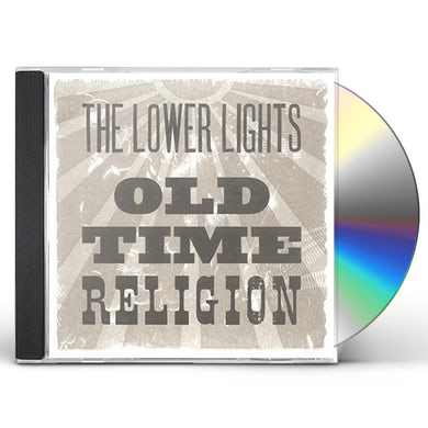 Lower Lights OLD TIME RELIGION CD