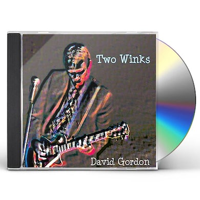 David Gordon 2 WINKS CD
