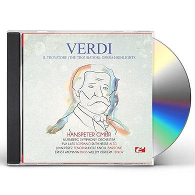 Verdi IL TROVATORE (THE TROUBADOR) OPERA HIGHLIGHTS CD