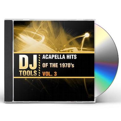 DJ Tools ACAPELLA HITS OF THE 1970'S VOL. 3 CD