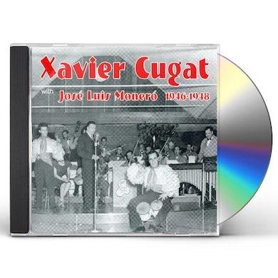 Xavier Cugat WITH JOSE LUIS MONERO 1946-1948 CD