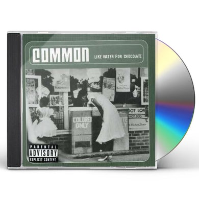 Common LIKE WATER FOR CHOCOLATE CD