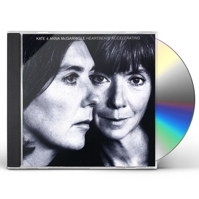 Kate Mcgarrigle & Anna HEARTBEATS ACCELERATING CD