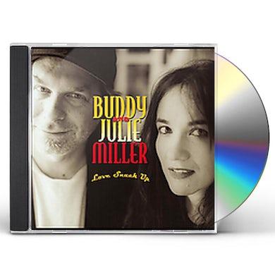 Buddy Miller & Julie LOVE SNUCK UP CD