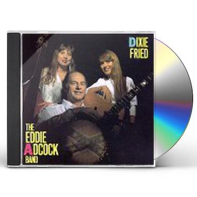 Eddie Adcock DIXIE FRIED CD