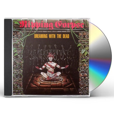 Ripping Corpse DREAMING WITH THE DEAD CD