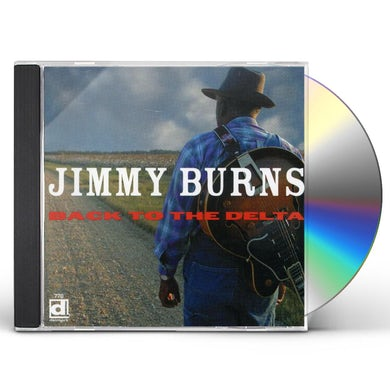Jimmy Burns BACK TO THE DELTA CD