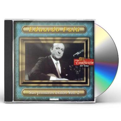 Eduardo Falu SUS PRIMEROS EXITOS 2 CD