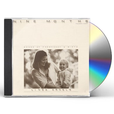 Linda Arnold NINE MONTHS: SONGS OF PREGNANCY AND BIRTH CD
