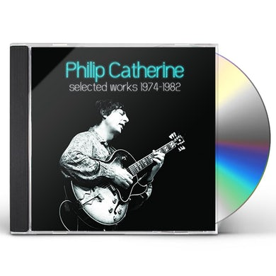 Philip Catherine SELECTED WORKS 1974-1982 CD