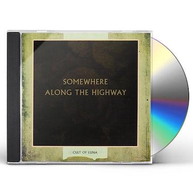 Cult Of Luna SOMEWHERE ALONG HIGHWAY CD