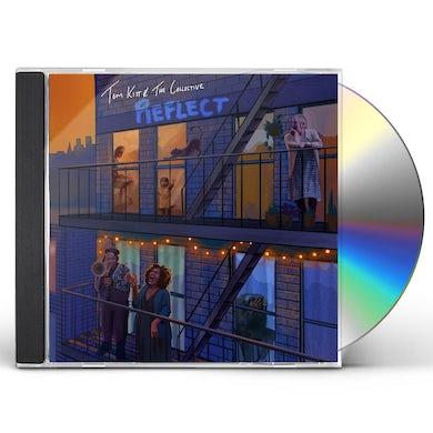 Tom Kitt REFLECT CD