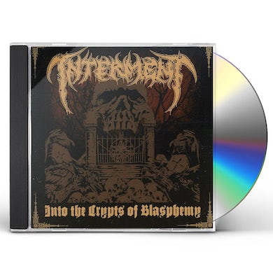 Interment INTO THE CRYPTS OF BLASPHEMY CD