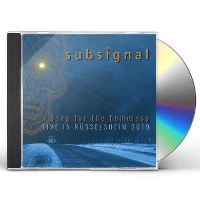 Subsignal SONG FOR THE HOMELESS - LIVE IN RUSSELSHEIM 2019 CD