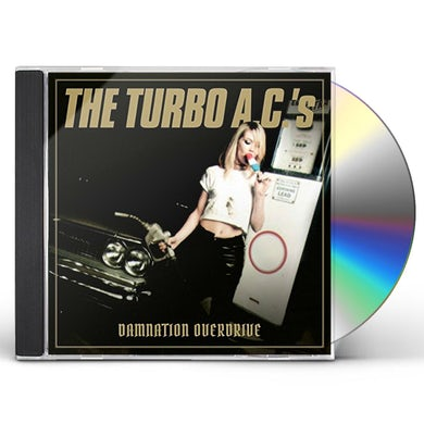 TURBO A.C.'S DAMNATION OVERDRIVE CD