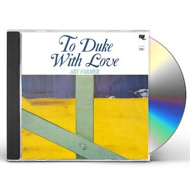 Art Farmer TO DUKE WITH LOVE CD