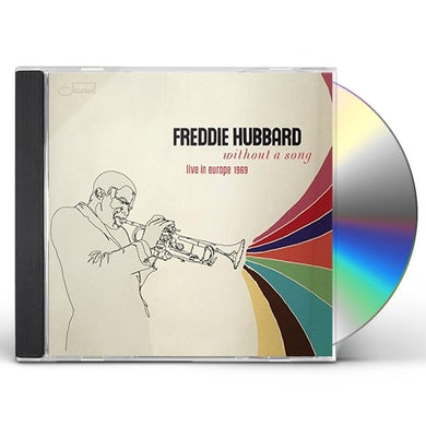 Freddie Hubbard WITHOUT A SONG (LIVE IN EUROPE 1969) CD