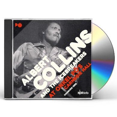 Albert Collins AT ONKEL PO'S CARNEGIE HALL HAMBURG 1980 CD