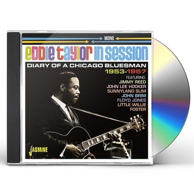 Eddie Taylor IN SESSION: DIARY OF A CHICAGO CD
