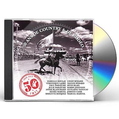Compilation FESTIVAL WESTERN DE SAINT-TITE / 50 ANS DE COUNTRY CD