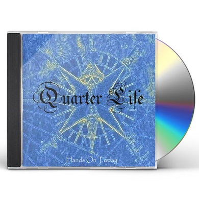 Quarter Life HANDS ON TODAY CD