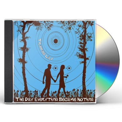 Tripping Lily DAY EVERYTHING BECAME NOTHING CD