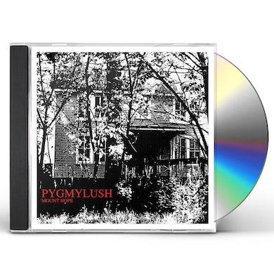 Pygmy Lush MOUNT HOPE CD