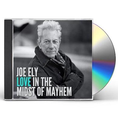 Joe Ely Love In The Midst Of Mayhem CD