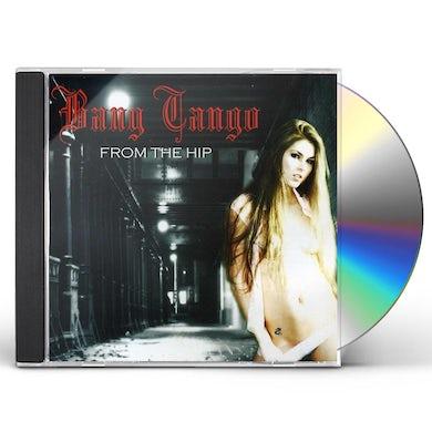 Bang Tango FROM THE HIP CD