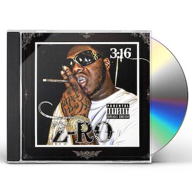Z-Ro 3:16 CD