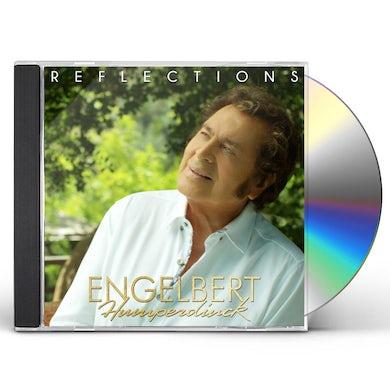 Engelbert Humperdinck REFLECTIONS CD