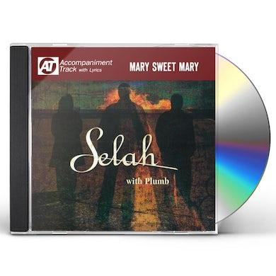 Selah MARY SWEET MARY (ACCOMPANIMENT TRACK) CD