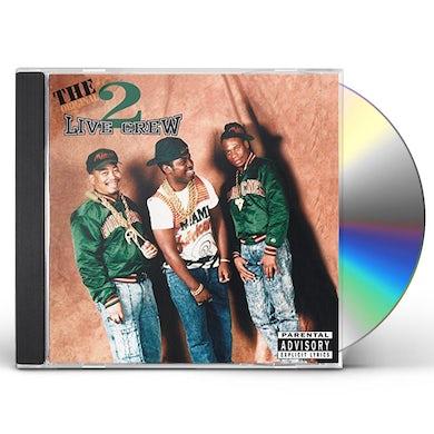 ORIGINAL 2 LIVE CREW CD