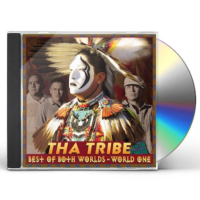 Tha Tribe BEST OF BOTH WORLDS: WORLD ONE CD